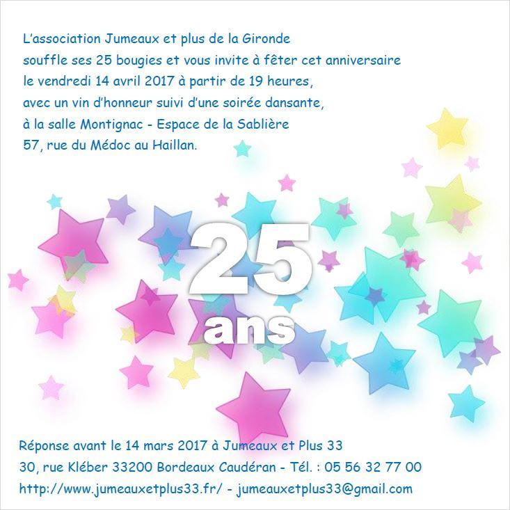 Anniversaire De Votre Association 25 Ans Ca Se Fete Jumeaux Et